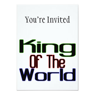 King Of The World 5x7 Paper Invitation Card