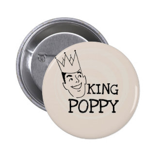 King Poppy T-shirts and Gifts Pinback Button