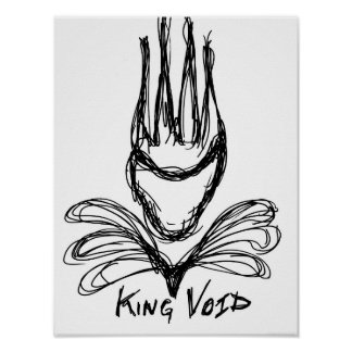 """""""KING VOID"""" POSTER"""