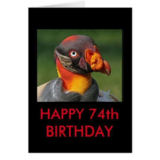 King Vulture - Happy 74th Birthday Card