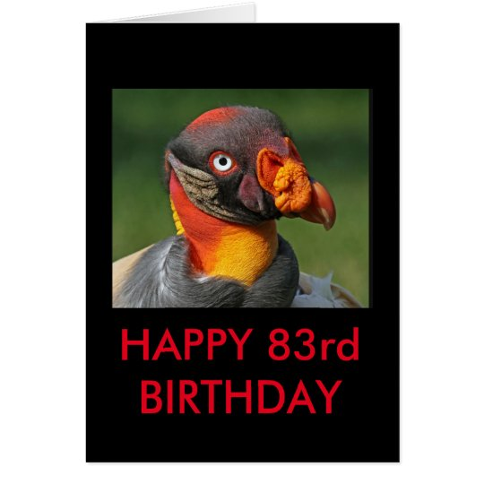 King Vulture - Happy 83rd Birthday Card