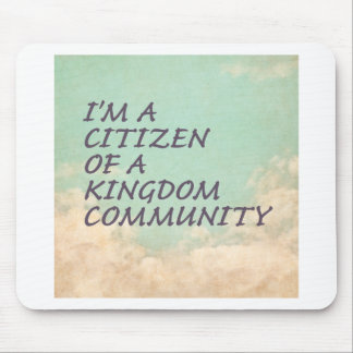 Kingdom Community Mouse Pad