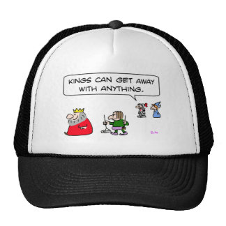 kings can get away with anything pooper-scooper hats