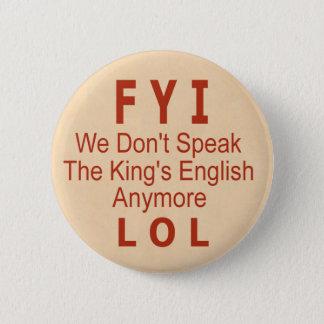 King's English 6 Cm Round Badge