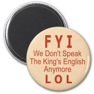 King's English Fridge Magnet