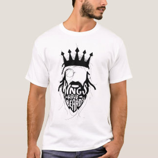 Kings Have Beards T-Shirt