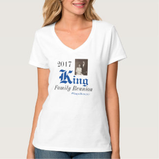 Kingsofbutte2017 King Family Reunion T-Shirt