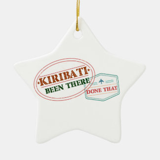 Kiribati Been There Done That Ceramic Ornament