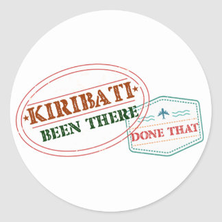Kiribati Been There Done That Classic Round Sticker