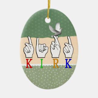 KIRK ASL FINGERSPELLED NAME SIGN DEAF CERAMIC ORNAMENT