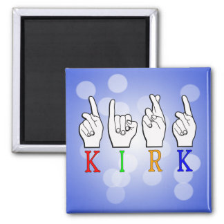 KIRK ASL FINGERSPELLED NAME SIGN DEAF MAGNET