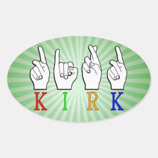 KIRK ASL FINGERSPELLED NAME SIGN DEAF OVAL STICKER