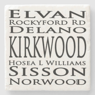 Kirkwood, Atlanta, Street Signs, Atlanta Coasters. Stone Coaster