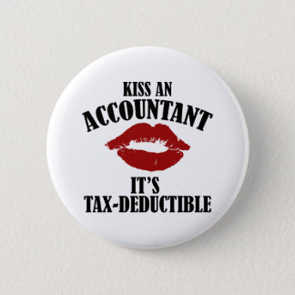 kiss an accountant funny CPA 6 Cm Round Badge