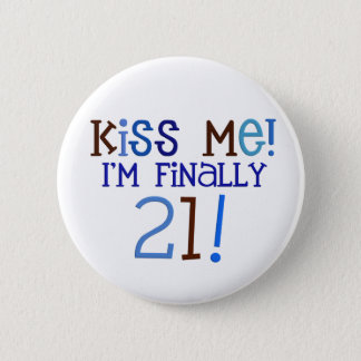 Kiss Me!  21! 6 Cm Round Badge
