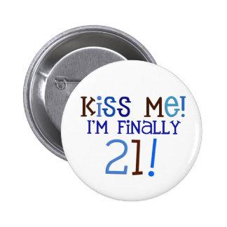 Kiss Me!  21! 6 Cm Round Badge