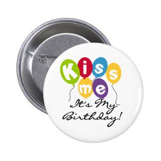 Kiss Me Birthday 6 Cm Round Badge