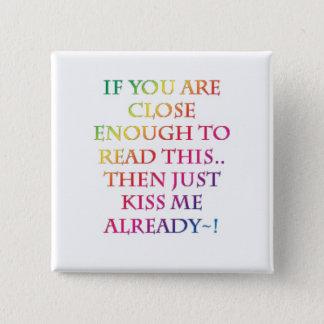 Kiss me! Button