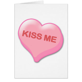 Kiss Me Candy Heart Card
