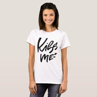 Kiss Me Hand Lettered Script T-Shirt