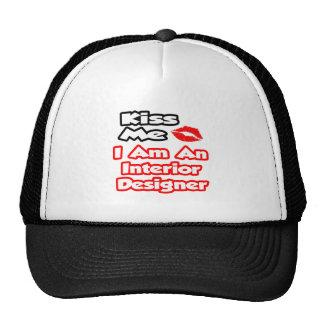 Kiss Me...I Am An Interior Designer Mesh Hat