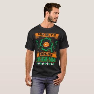 Kiss Me I Am Hogan Legend St Patrick Irish Tshirt
