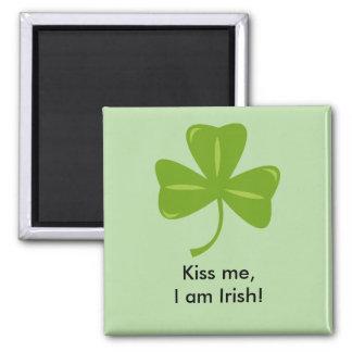 Kiss Me, I am Irish Magnet! Square Magnet