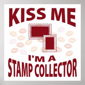Kiss Me I m A Stamp Collector Print