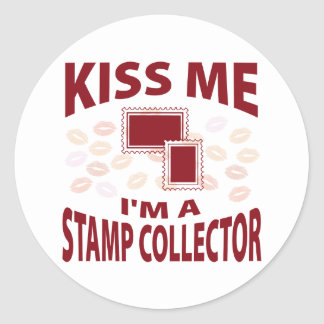 Kiss Me I m A Stamp Collector Round Sticker