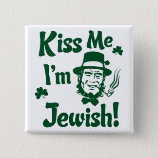Kiss me, I'm Jewish 15 Cm Square Badge