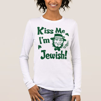 Kiss me, I'm Jewish Long Sleeve T-Shirt