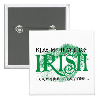 Kiss Me if You're Irish... 15 Cm Square Badge