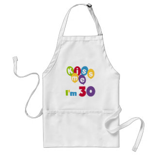 Kiss Me I'm 30 Birthday T-shirts and Gifts Adult Apron