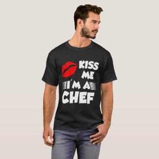kiss me i'm a chef T-Shirt
