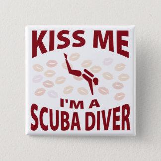 Kiss Me I'm A Scuba Diver 15 Cm Square Badge