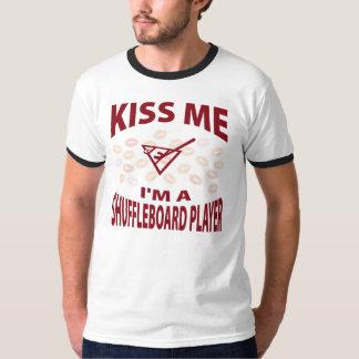 Kiss Me I'm A Shuffleboard Player T-Shirt