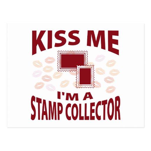 Kiss Me I'm A Stamp Collector Postcard