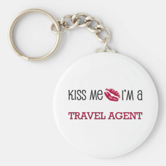 Kiss Me I'm a TRAVEL AGENT Basic Round Button Key Ring