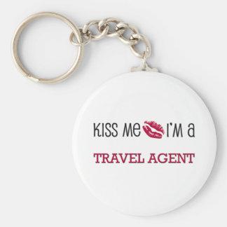 Kiss Me I'm a TRAVEL AGENT Keychains