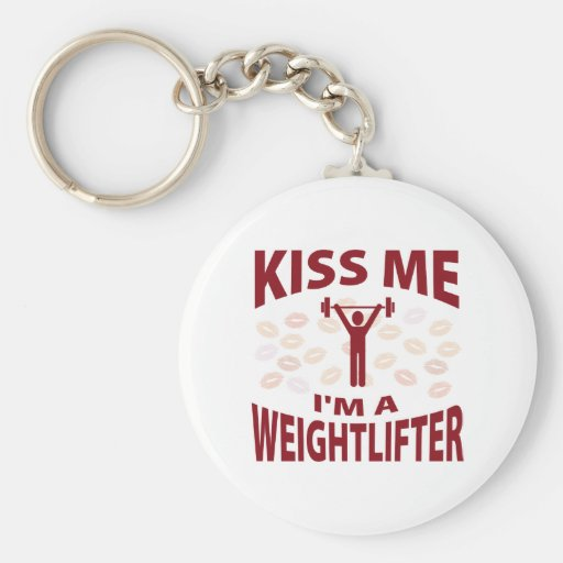 Kiss Me I'm A Weightlifter Keychains