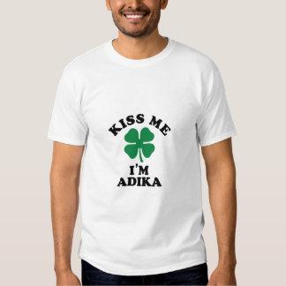 Kiss me, Im ADIKA T-shirt