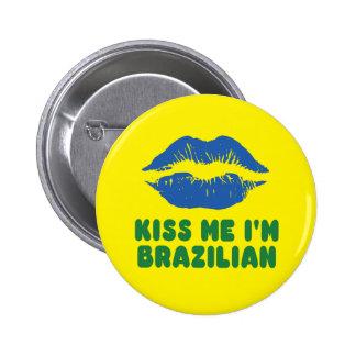 Kiss Me I'm Brazilian lips 6 Cm Round Badge
