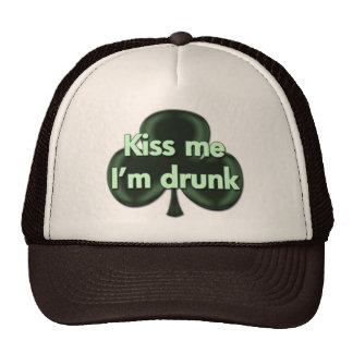 Kiss Me I'm Drunk Hat