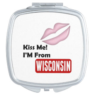 Kiss Me, I'M From Wisconsin Travel Mirror