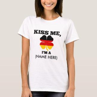 Kiss me, I'm GERMAN T-Shirt