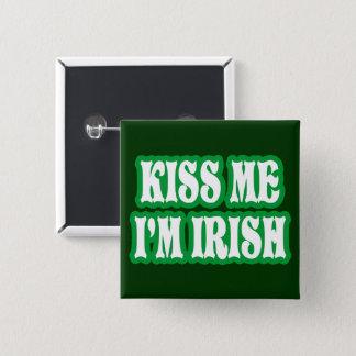 Kiss Me I'm Irish 15 Cm Square Badge