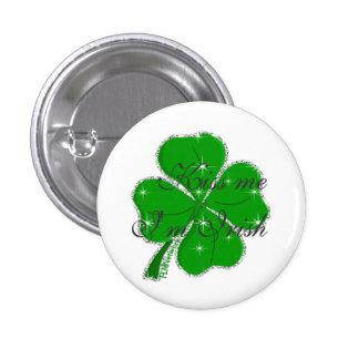 Kiss me  I'm Irish 3 Cm Round Badge