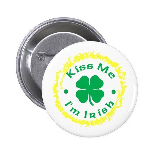 Kiss Me, I'm Irish Pin