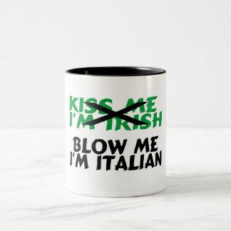 Kiss Me Im Irish Blow Me Im Italian Two-Tone Coffee Mug