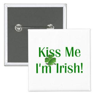 Kiss Me I'm Irish Shamrock 15 Cm Square Badge